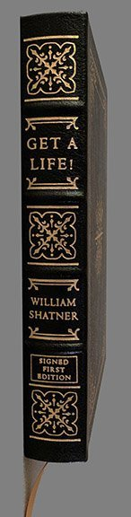 Get A Life by William Shatner.